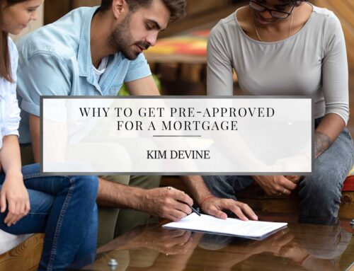 Why To Get Pre-Approved for a Mortgage